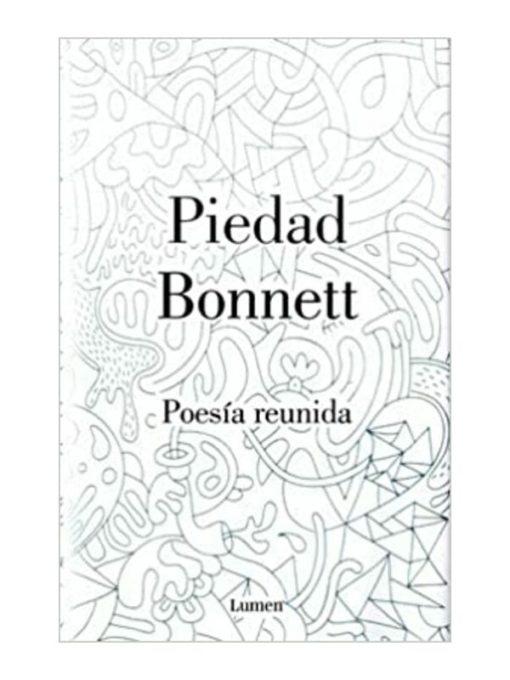 Imágen 1 del libro: Poesía reunida - Piedad Bonett
