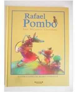 Imágen 1 del libro: Rafael Pombo. Sus mejores cuentos