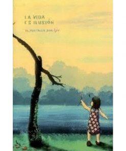 Imágen 1 del libro: La vida es ilusión