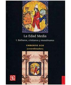 Imágen 1 del libro: La edad media. I. Bárbaros, cristianos y musulmanes