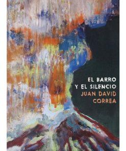 Imágen 1 del libro: El barro y el silencio