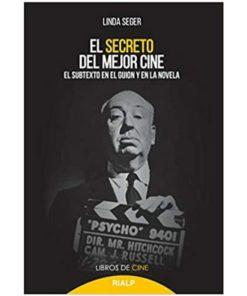 Imágen 1 del libro: El secreto del mejor cine. El subtexto en el guion y en la novela
