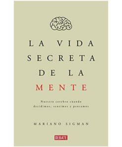 Imágen 1 del libro: La vida secreta de la mente