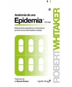 Imágen 1 del libro: Anatomía de una epidemia