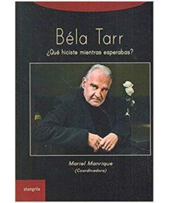 Imágen 1 del libro: Béla Tarr