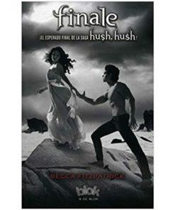 Imágen 1 del libro: Hush, Hush - Finale
