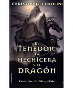 Imágen 1 del libro: El tenedor, la hechicera y el dragón