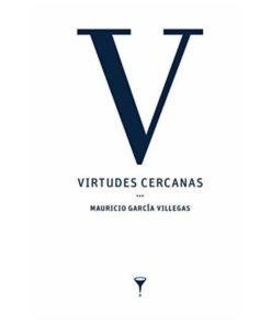 Imágen 1 del libro: Virtudes cercanas