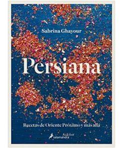 Imágen 1 del libro: Persiana. Recetas de Oriente Próximo y más allá