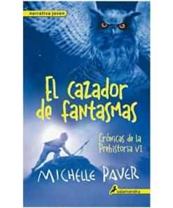 Imágen 1 del libro: Crónicas de la Prehistoria VI: El cazador de fantasmas