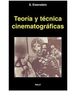 Imágen 1 del libro: Teoría y técnica cinematográficas