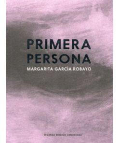 Imágen 1 del libro: Primera persona (segunda edición aumentada)