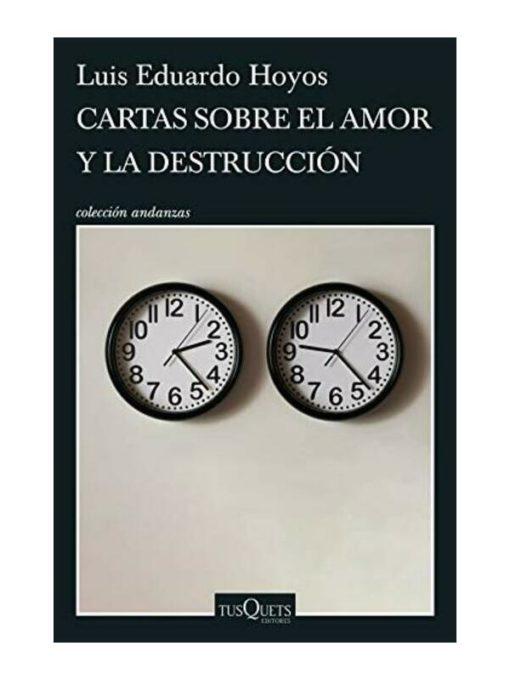 Imágen 1 del libro: Cartas sobre el amor y la destrucción