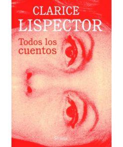 Imágen 1 del libro: Todos los cuentos - Clarice Lispector