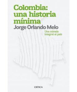Imágen 1 del libro: Colombia: una historia mínima