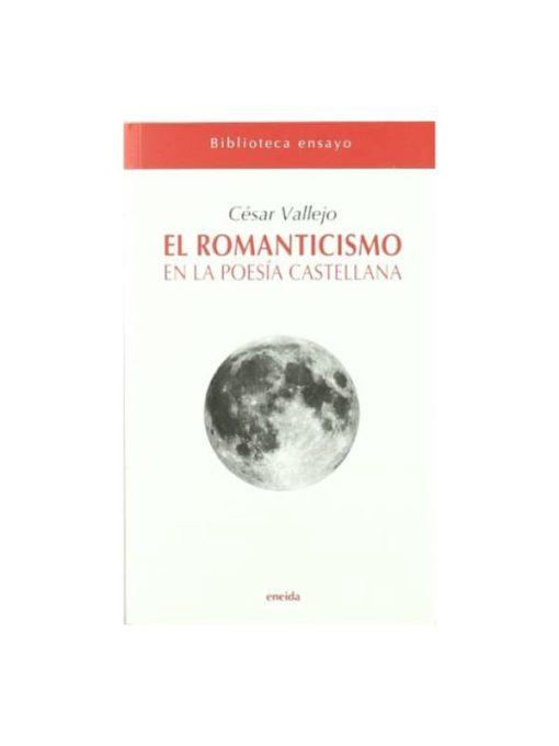 Imágen 1 del libro: El romanticismo en la poesía castellana