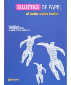 Imágen 1 del libro: Siluetas de papel: el autor como lector