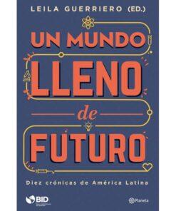 Imágen 1 del libro: Un mundo lleno de futuro