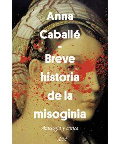 Imágen 1 del libro: Breve historia de la misoginia