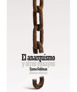 Imágen 1 del libro: El anarquismo y otros ensayos