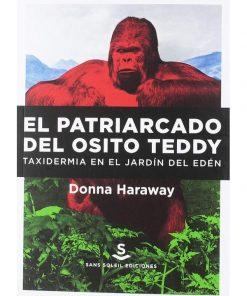 Imágen 1 del libro: El patriarcado del osito Teddy. Taxidermia en el jardín del Edén