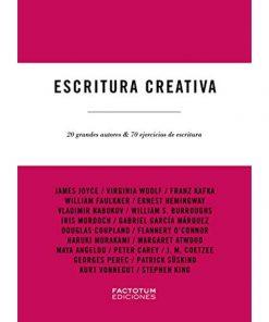 Imágen 1 del libro: Escritura creativa. 20 grandes autores y 70 ejercicios de escritura