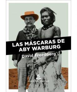 Imágen 1 del libro: Las máscaras de Aby Warburg