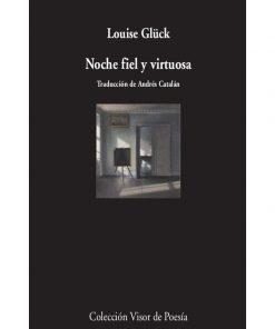 Imágen 1 del libro: Noche fiel y virtuosa