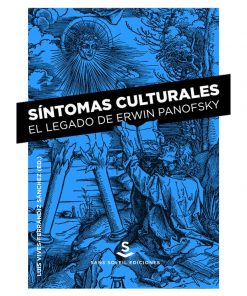 Imágen 1 del libro: Síntomas culturales. El legado de Erwin Panofsky