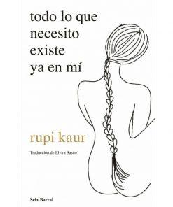 Imágen 1 del libro: todo lo que necesito existe ya en mí