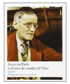 Imágen 1 del libro: Joyce en París o el arte de vender el Ulises