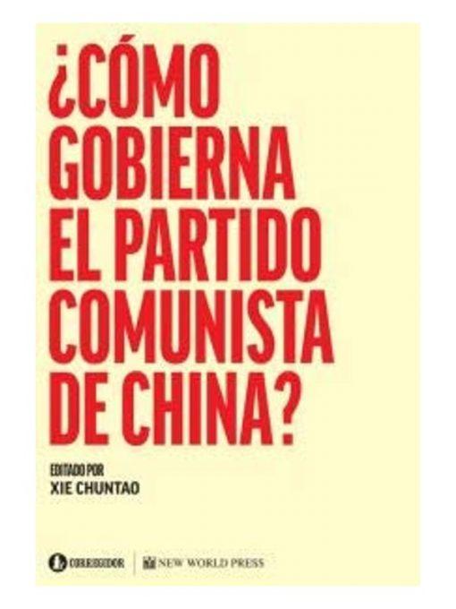 Imágen 1 del libro: ¿Cómo gobierna el partido comunista de China?