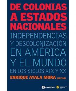Imágen 1 del libro: De colonias a estados nacionales