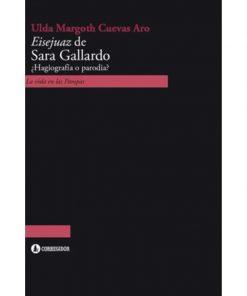 Imágen 1 del libro: Eisejuaz de Sara Gallardo. ¿Hagiografía o parodia?