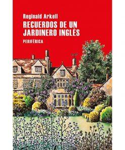 Imágen 1 del libro: Recuerdos de un jardinero inglés